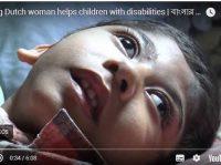 Inspiring Dutch Woman Lives for Bangladeshi Children with Disabilities
