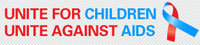 Unite for Children - Unite against AIDS