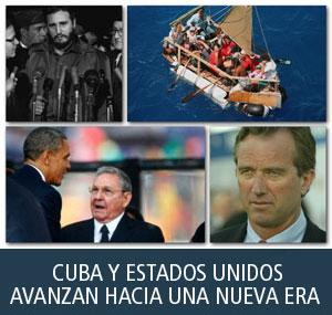 CUBA Y ESTADOS UNIDOS AVANZAN HACIA UNA NUEVA ERA